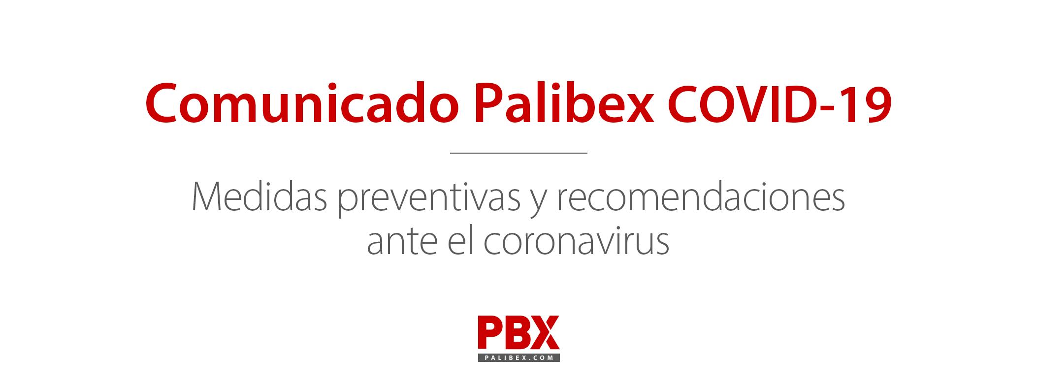 Comunicado Corona virus Palibex